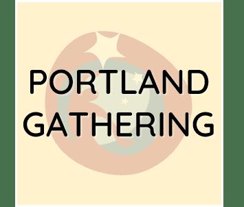 Portland Gathering